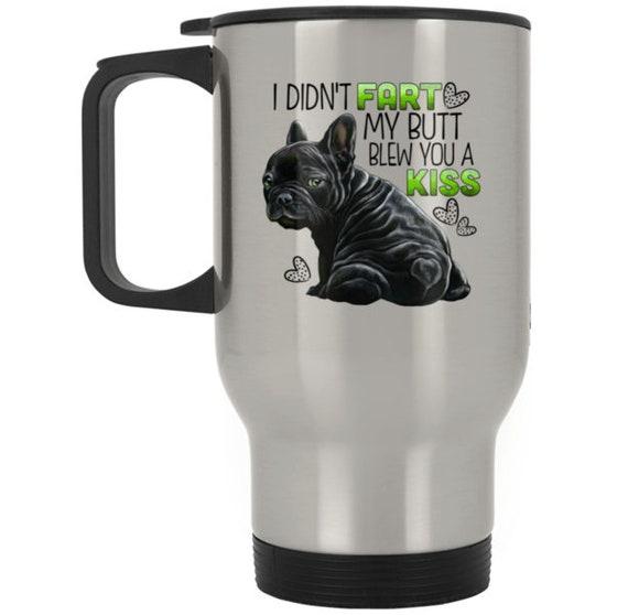 Stubborn Frenchie Tricks Coffee Mug French Bulldog Gifts Frenchie Accessories