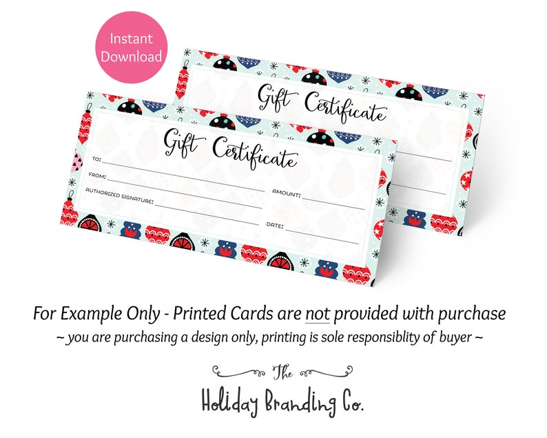 Add your text in your chosen fonts Coordinating Designs Available! Holiday Ornaments Gift Certificate Design 3 Styles included