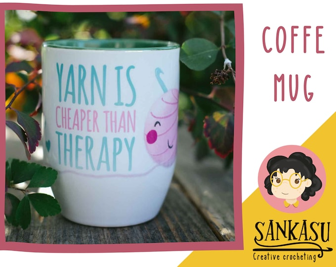 yarn is cheaper than therapy / tea cup / coffee mug / gift for crocheter / gift for knitter / mom / funny saying / green