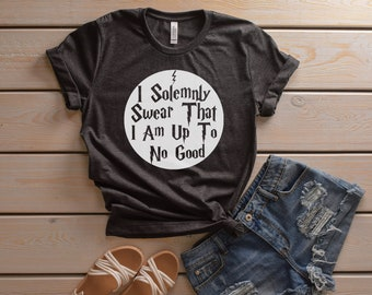 5b8c0176ff I Solemnly Swear That I Am Up to No Good T-Shirt