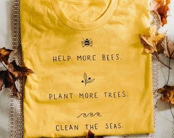 ee66b589615 LIMITED EDITION -15% !!! help more bees plant more trees clean the seas T  Shirt for all animal and planet lovers keep oceans clean earth day