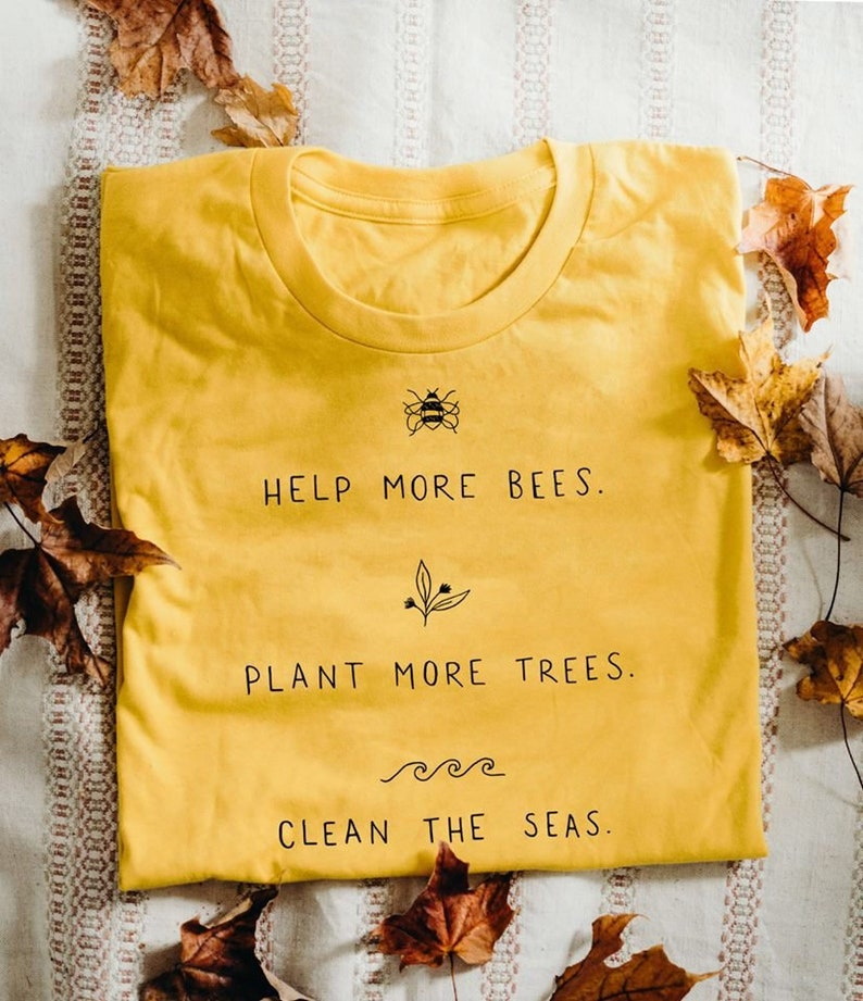 457a47b168b19 LIMITED EDITION -15% !!! help more bees plant more trees clean the seas T  Shirt for all animal and planet lovers keep oceans clean earth day