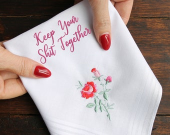 Keep Your Sh*t Together Handkerchief, Brides Handkerchief, Bridesmaid Hankie, Funny Bridal Gift, Wedding Handkerchief, Funny Wedding Hankie
