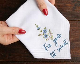 For Your Tit Sweat Handkerchief, Funny Wedding Handkerchief, Bride's Hankie, Bride's Handkerchief, Bridesmaid Gift Idea, Bridesmaid Hankie