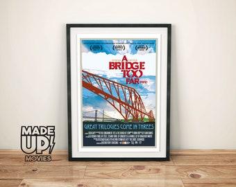 "Movie Poster ""A Bridge Too Far"" Forth Bridges Wall Art, Edinburgh, Scottish Art, Forth Bridges Print"