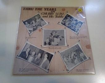 Chubby Wise And His Fiddle - Thru the Years - VG+ Original Press Stoneway STY-114 Record 1971 - Play Tested Country Bluegrass