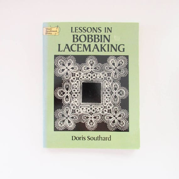 Bobbin Lace Book By Doris Southard Lessons In Bobbin Etsy