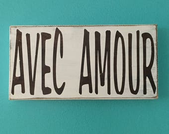 """Avec Amour- """"With Love"""""""