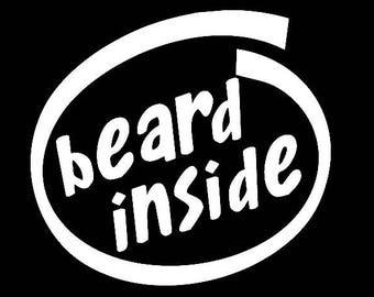Beard Inside decal sticker Laptop Car Truck woods bearded villain man hair respect elder mustache ride label growth natural