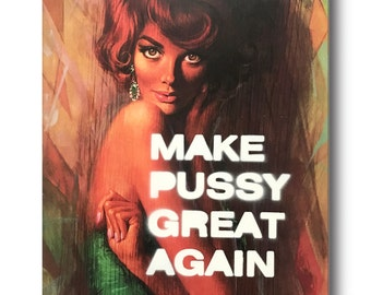 Affiche MAKE PUSSY GREAT…