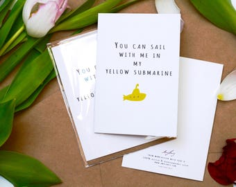 You Can Sail With Me In My Yellow Submarine  - Boy / Girl - Valentines Day - Manchester | Music | Sailing | Love | Recycled Greetings Card