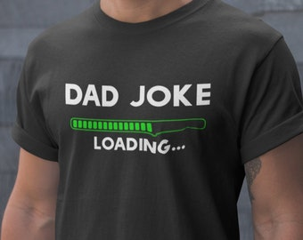 67b80d75 Father's Day shirt, Dad Joke Loading T-shirt, Dad Joke Gift, Father Joke  Shirt, Dad Joke Shirt,Funny Daddy Shirt, Gifts Dad, Gifts for Men