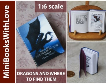 MINIATURE book, DRAGONS And Where To Find Them, readable 1:6 scale books, dollhouse miniatures