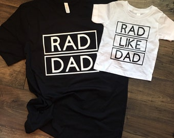 49dea6f8 Rad Like Dad T-Shirt, Rad Dad T-Shirt, Father Son Shirts, Father Daughter  Shirts, Daddy and Me