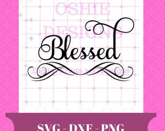 Blessed SVG File, Blessed cut file, Blessed Silhouette File, Cricut File, Vinyl cut file, Blessed, Christian SVG, Bible cut file, Digital
