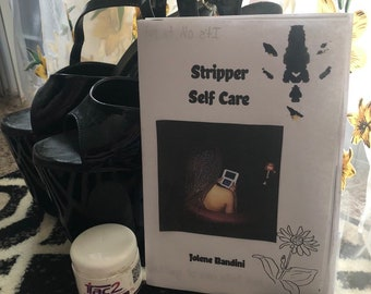Stripper Self Care