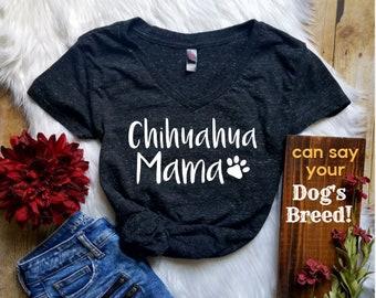 Chihuahua Shirt * Chihuahua Mama Shirt (or any breed) Funny T Shirt or Tank -Dog Lover - Dog Mom - Cute Dog Shirt - My Chihuahua and I Talk