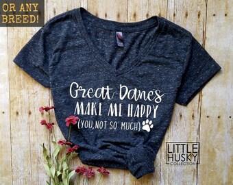 f8c655fa More colors. Funny Great Dane Shirt - Great Dane Mom - Great Danes Make Me  Happy.