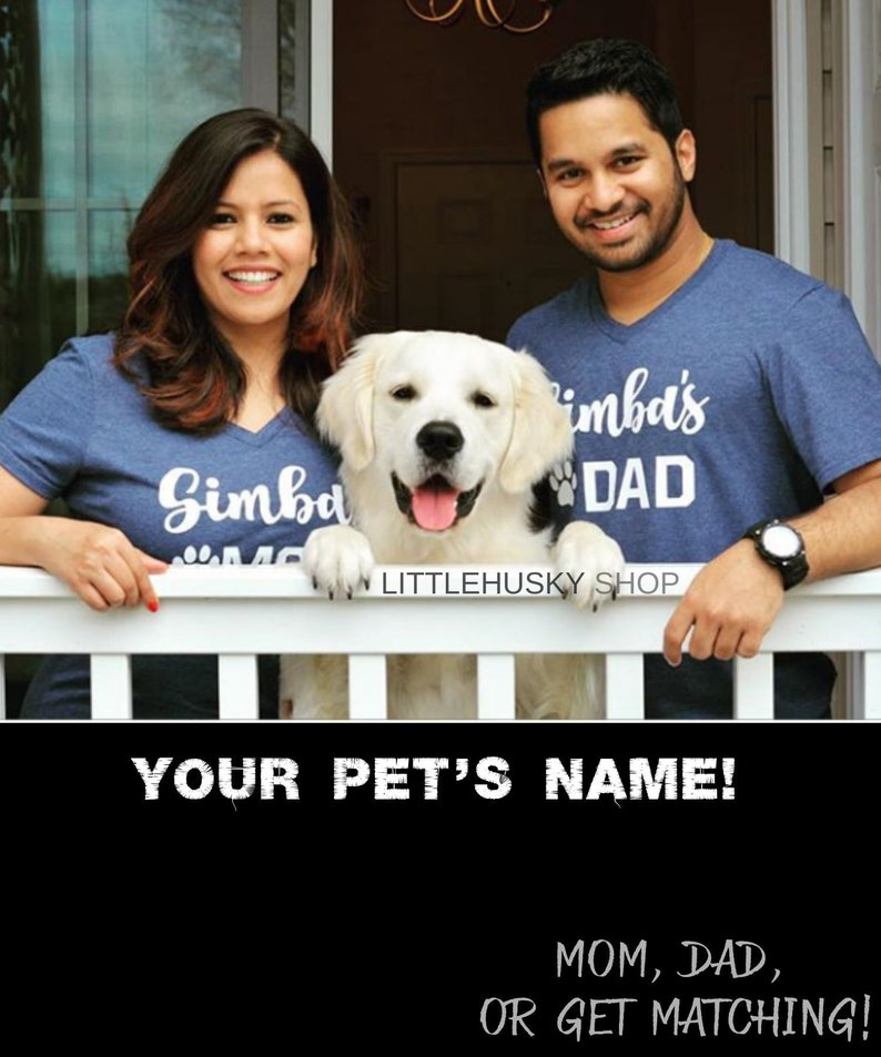 4f7aead774b7 Dog Mom Dog Dad Matching Shirts with your Pets Name | Etsy