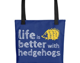 Hedgehog Lover Tote Bag - Gift for Hedgehog Owner - Life is Better with a Hedgehog - Water Resistant Tote Bag