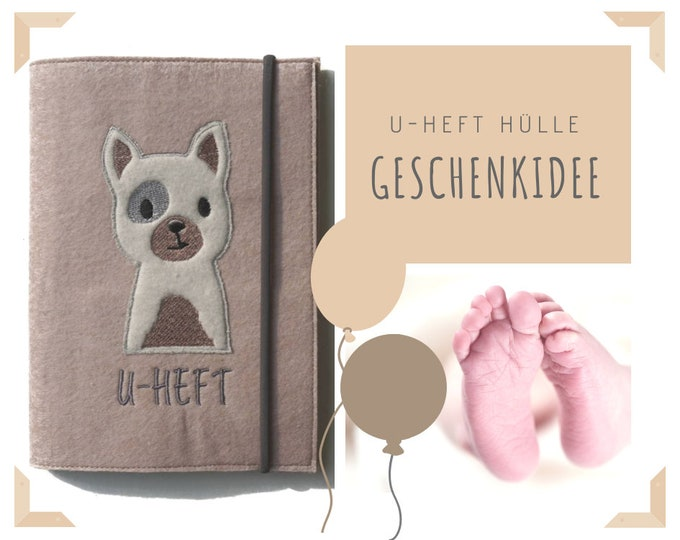 U-Heft Sleeve Felt | Dog | Case for examination booklet | Embroidery | Application