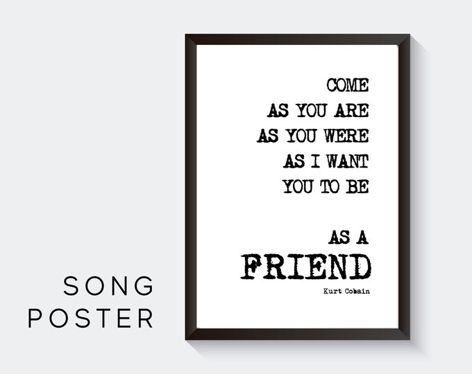 Lyrics Design Poster | Kurt Cobain | Nirvana | Digital Print | Typo Image | Gift Music Fan | Valentine's Day | Friend | Cult | Nevermind