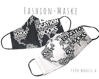 Mask | black and white | Letters | Typo | Fabric Mask | Mouth covering | Font | Stylish | Design | black & white | to turn