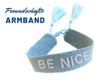 Friendship Bracelet | Web Bracelet | BE NICE | knotted woven embroidered bracelet | Ibiza Tassels | Boho | Hippie | Blue