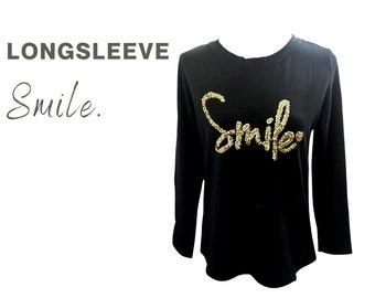Black T-Shirt with Glitter Font | SMILE | Longsleeve | Elastic Long Sleeve Shirt | golden sequin motif | Statement Shirt | Gold