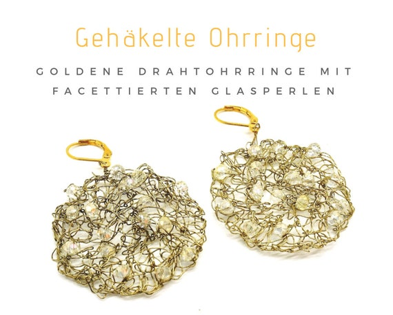 Golden earrings: crocheted golden wire and glass beads | Golden earrings in crocheted wire with Glasfecettperlen