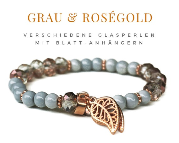 Rose Gold   Grey   Pearl Bracelet   Acrylic & Glass Beads   Leaves in Rose gold   Elastic   Trailer   Elastic Bracelet   Pearl Bracelet