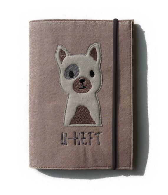 U-Hefthülle | Felt | Desired name | Dog | Filzhülle | Case Study Booklet | Gift Birth or Baptism | Custom