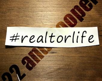 Realtor Life Vinyl Decal **Free Shipping!