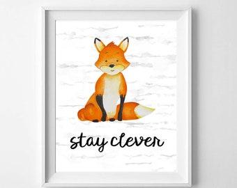 Nursery Decor - Woodland Animals Wall Art - Fox - Stay Clever - INSTANT DIGITAL DOWNLOAD