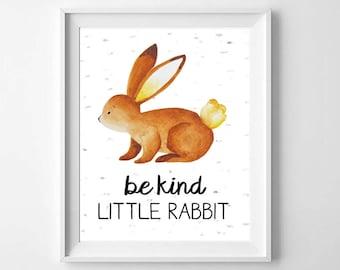 Nursery Decor - Woodland Animals Wall Art - Be Kind Little Rabbit - INSTANT DIGITAL DOWNLOAD