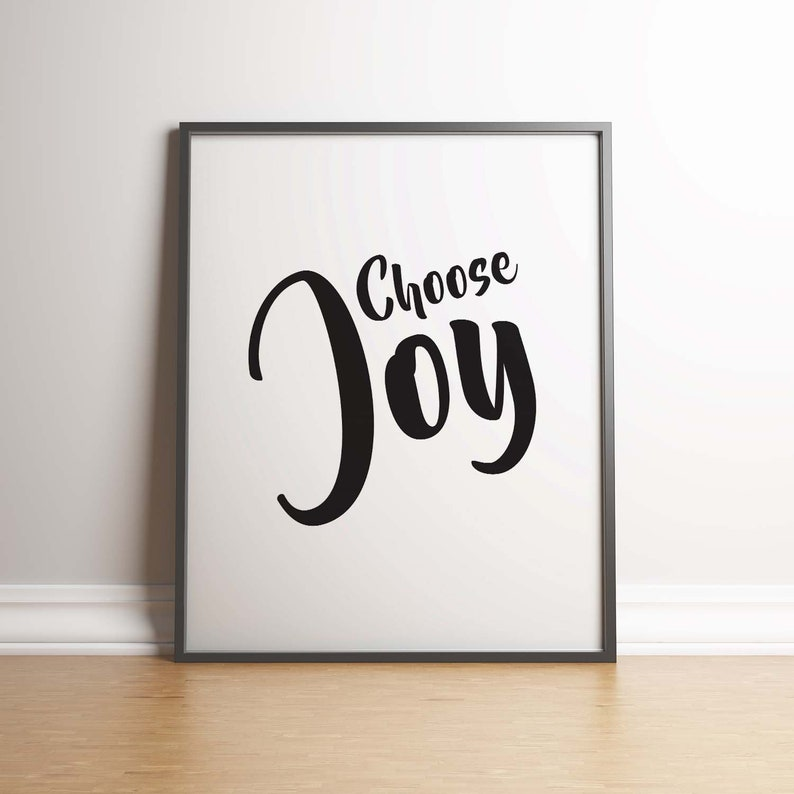 Choose Joy Quote Poster Motivational Modern Minimal Inspirational Quote Print Positive Black and White Typography Print