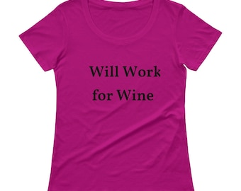 Work for Wine Scoopneck T-Shirt