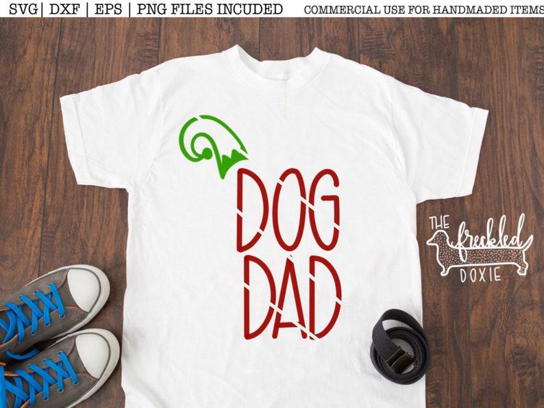 Dog Dad Christmas Svg Dog Dad Svg Elf Christmas Svg Elf Etsy