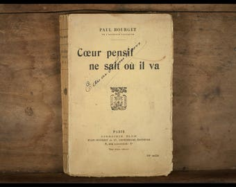 Thoughtful heart knows or he'll / Paul BOURGET / Librairie PLON Paris 1924