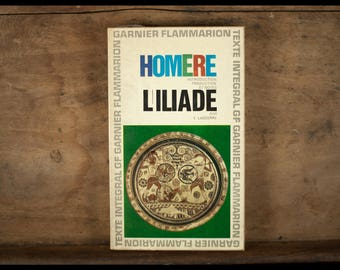 The Iliad of Homer, garnier flammarion, paperback, 1965, French