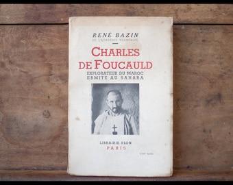 Charles Foucauld Explorer Morocco hermit in the Sahara, reborn Bazin, Paris, Librairie Plon, 1938