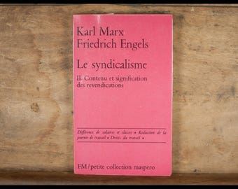 Karl Marx, Friedrich Engels, labour, volume II: content and claims, FM/Petite collection Maspero meanings, 1972
