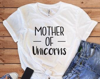 f1fd03a3e Mother of Unicorns, Funny Mom Shirt, Mother T-shirt, Gift for her, Mom Shirt,  Mom of boys shirt, Mom of Kings, woman t-shirt, Unicorns mom