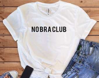 ce37ee82b1 No bra t shirt