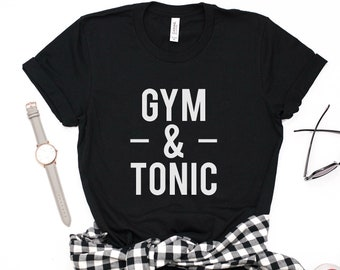410559d8f Gym and Tonic, Cardio t Shirt, Fitness Gym Shirt, Funny Gym Shirt, Gym  Apparel, Crossfit Top, Workout Graphic Tee, Workout Funny women Shirt