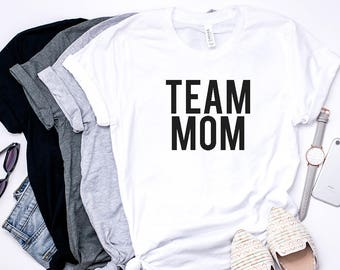 4fc464762245 Team mom, Mom Life, Mother Hustler, Funny Mom Shirt, Mom Gift, Motherhood  Shirt, women t-Shirt, mom gift, Mother's Day, mommin tee, mom tee