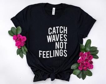 55cd9644db6 Catch waves not feelings