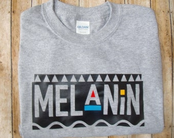 Melanin, melanin t-shirt