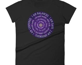 I am Balanced. I am Centered. I am Worthy Mantra TShirt
