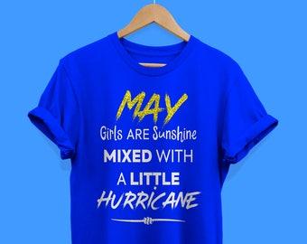 Glitter Effect May Girls Are Sunshine Mixed With A Little Hurricane Women's Crew Neck T Shirt